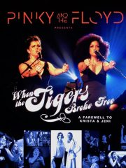 Pinky and the Floyd – When the Tigers Broke Free: A Farewell to Krista & Jeni